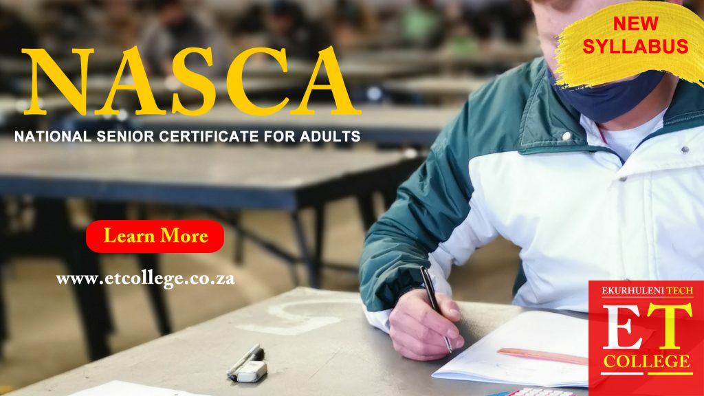 NASCA-National Senior Certificate for Adults. What is NASCA and how can you obtain it?